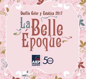"""Color y Estética 2017"" estará inspirado en La Belle Epoque"